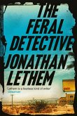 The Feral Detective (eBook, ePUB)