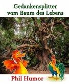 Gedankensplitter vom Baum des Lebens (eBook, ePUB)