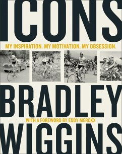 Icons: My Inspiration. My Motivation. My Obsession. (eBook, ePUB) - Wiggins, Bradley