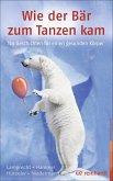 Wie der Bär zum Tanzen kam (eBook, ePUB)