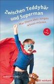 Zwischen Teddybär und Superman (eBook, ePUB)