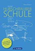 Kleine Hubschrauberschule (eBook, ePUB)