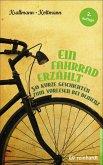 Ein Fahrrad erzählt (eBook, ePUB)