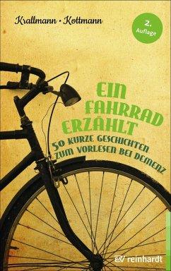 Ein Fahrrad erzählt (eBook, ePUB) - Krallmann, Peter; Kottmann, Uta