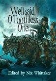 Well Said, O Toothless One (eBook, ePUB)