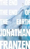 The End of the End of the Earth (eBook, ePUB)