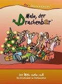 Malo der Drachenbär - Die Welt steht still (eBook, ePUB)