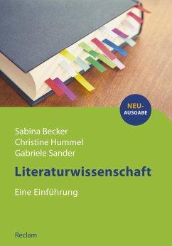 Literaturwissenschaft. Eine Einführung (eBook, PDF) - Becker, Sabina; Hummel, Christine; Sander, Gabriele