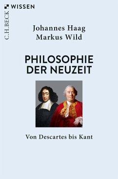 Philosophie der Neuzeit - Haag, Johannes; Wild, Markus