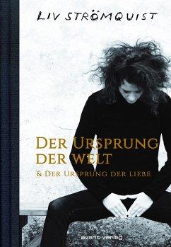 Der Ursprung der Welt & Der Ursprung der Liebe - Strömquist, Liv