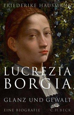 Lucrezia Borgia - Hausmann, Friederike