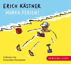 Hurra, Ferien!, 1 Audio-CD - Kästner, Erich