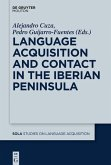 Language Acquisition and Contact in the Iberian Peninsula (eBook, PDF)