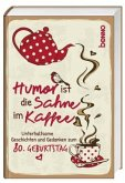 Geschenkbuch »Humor ist die Sahne im Kaffee«