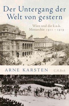 Der Untergang der Welt von gestern - Karsten, Arne