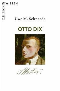 Otto Dix - Schneede, Uwe M.