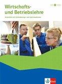 Wirtschafts- und Betriebslehre. Lernsituationen und Prüfungswissen. Schülerbuch mit Onlineangebot. Ausgabe 2018