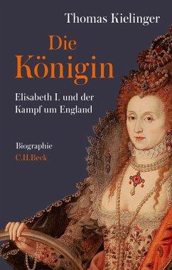 Die Königin - Kielinger, Thomas