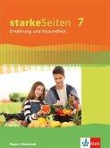 starkeSeiten Ernährung und Gesundheit 7. Schülerbuch Klasse 7. Ausgabe Bayern