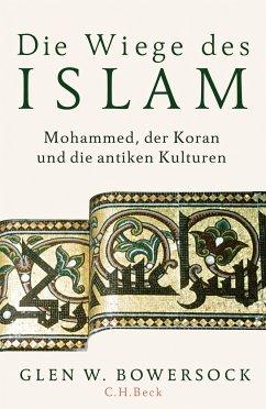 Die Wiege des Islam - Bowersock, Glen W.