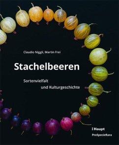 Stachelbeeren - Niggli, Claudio; Frei, Martin