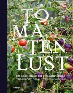 Tomatenlust - Studer, Ute