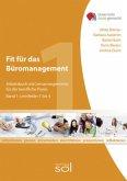 Fit für das Büromanagement - Band 1: Lernfelder 1 bis 4