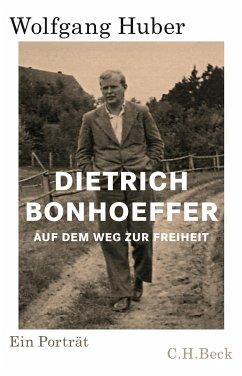 Dietrich Bonhoeffer - Huber, Wolfgang