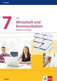 Auer Wirtschaft und Kommunikation 7. Schülerbuch Klasse 7. Ausgabe Bayern