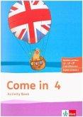 Come in 4. Activity Book mit Bildkarten und Audio-CD Klasse 4