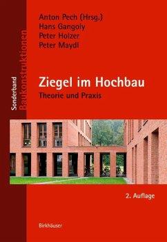 Ziegel im Hochbau (eBook, PDF) - Gangoly, Hans; Holzer, Peter; Maydl, Peter