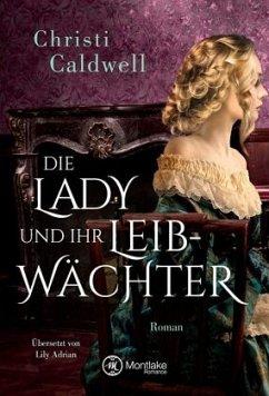 Die Lady und ihr Leibwächter - Caldwell, Christi