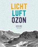 Licht, Luft, Ozon