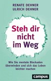 Steh dir nicht im Weg (eBook, PDF)