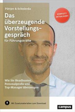 Das überzeugende Vorstellungsgespräch für Führungskräfte (eBook, ePUB) - Püttjer, Christian; Schnierda, Uwe