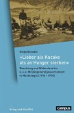 Lieber als Kacake als an Hunger sterben (eBook, PDF)