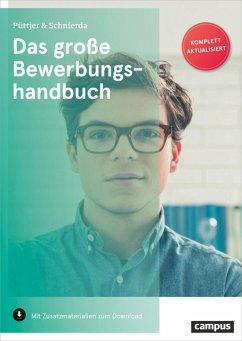 Das große Bewerbungshandbuch (eBook, PDF) - Püttjer, Christian; Schnierda, Uwe