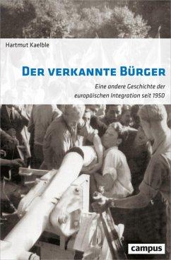 Der verkannte Bürger (eBook, ePUB) - Kaelble, Hartmut