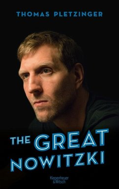 The Great Nowitzki (eBook, ePUB) - Pletzinger, Thomas