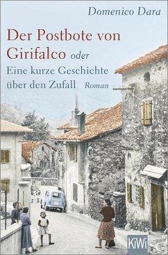 Der Postbote von Girifalco oder Eine kurze Geschichte über den Zufall (eBook, ePUB) - Dara, Domenico