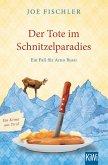 Der Tote im Schnitzelparadies / Ein Fall für Arno Bussi Bd.1 (eBook, ePUB)
