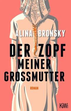 Der Zopf meiner Großmutter (eBook, ePUB) - Bronsky, Alina