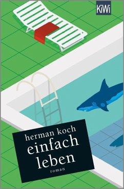 Einfach leben (eBook, ePUB) - Koch, Herman