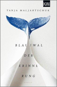 Blauwal der Erinnerung (eBook, ePUB) - Maljartschuk, Tanja