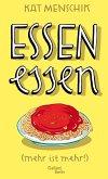 Essen essen / Kat Menschiks Lieblingsbücher Bd.6 (eBook, ePUB)