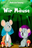 Wir Mäuse (eBook, ePUB)