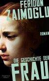 Die Geschichte der Frau (eBook, ePUB)
