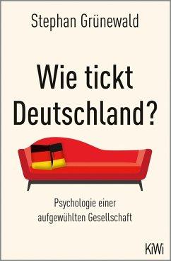 Wie tickt Deutschland? (eBook, ePUB) - Grünewald, Stephan