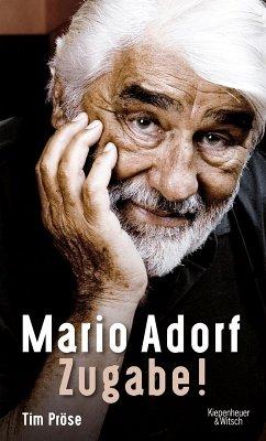Mario Adorf. Zugabe! (eBook, ePUB) - Pröse, Tim