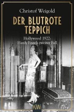 Der blutrote Teppich / Hardy Engel Bd.2 (eBook, ePUB) - Weigold, Christof